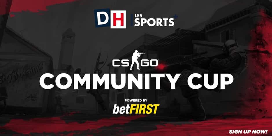 Participez à La DH Community Cup by betFIRST : Compétition CS:GO à 5.000€ de cash prize !